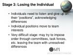 stage 3 losing the individual