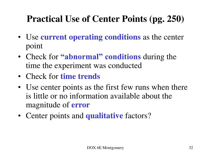 Practical Use of Center Points (pg. 250)