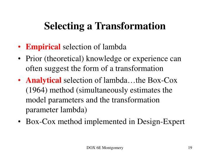 Selecting a Transformation