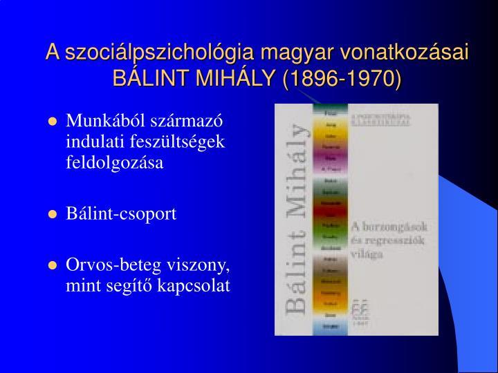 A szociálpszichológia magyar vonatkozásai
