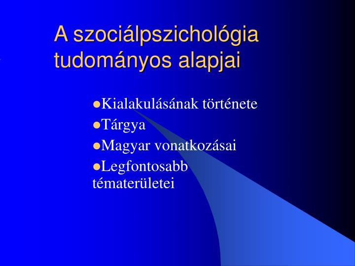 A szociálpszichológia tudományos alapjai