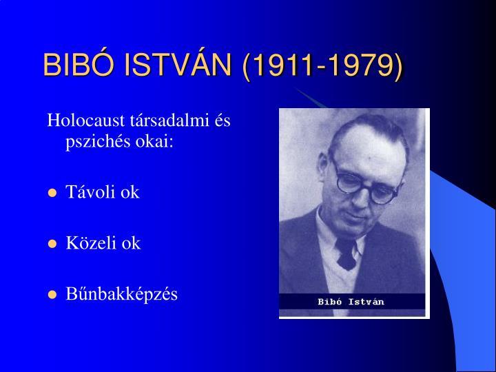 BIBÓ ISTVÁN (1911-1979)