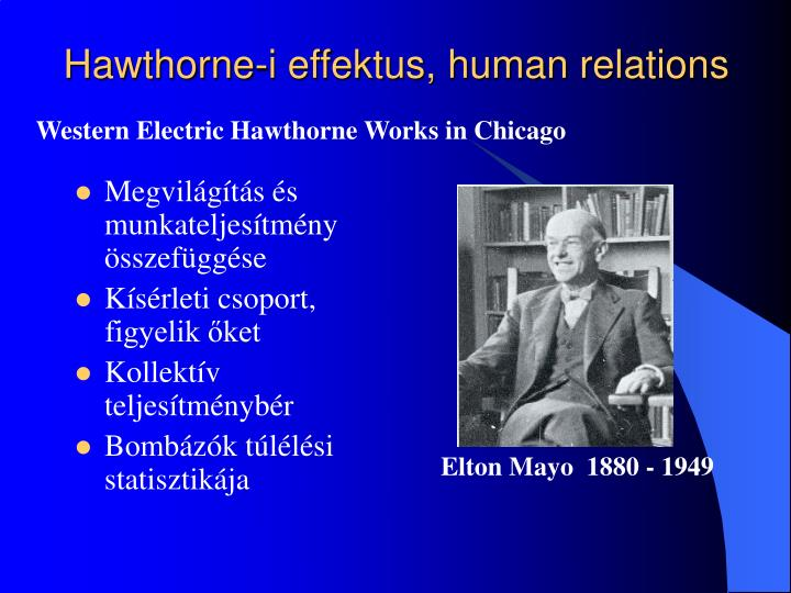 Hawthorne-i effektus, human relations