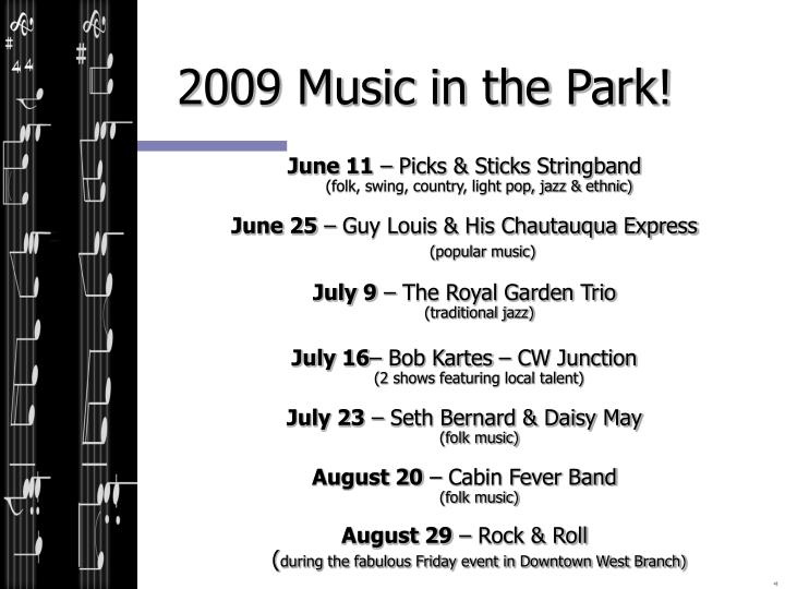 2009 Music in the Park!