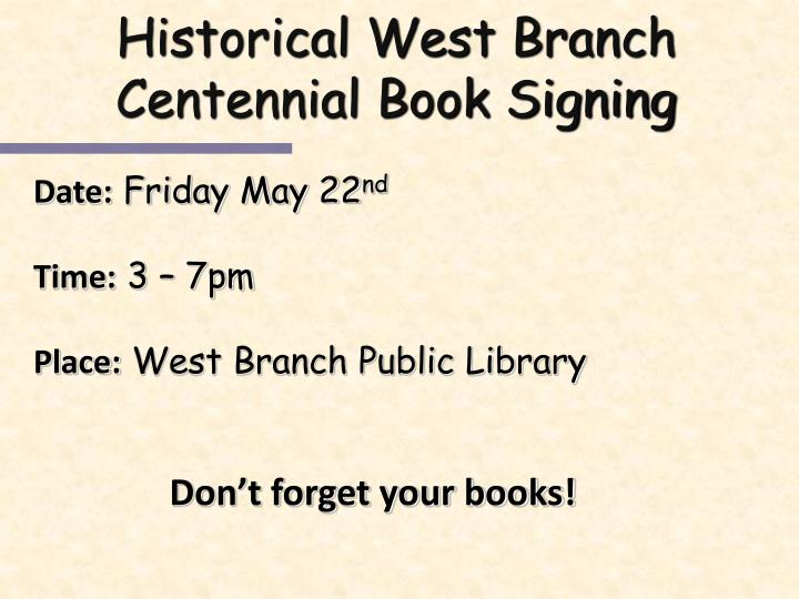 Historical West Branch
