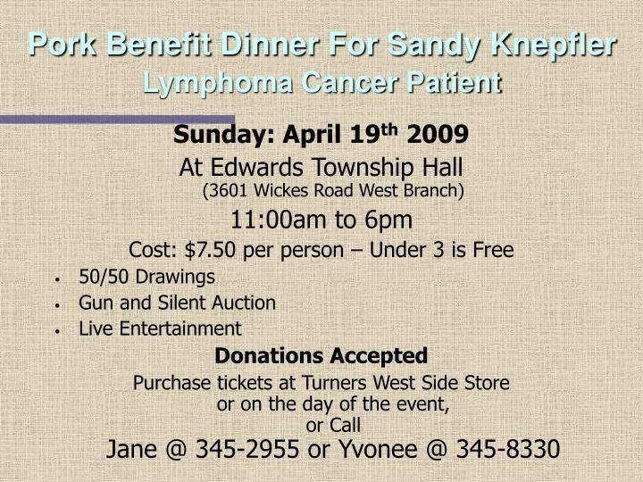Pork Benefit Dinner For Sandy Knepfler