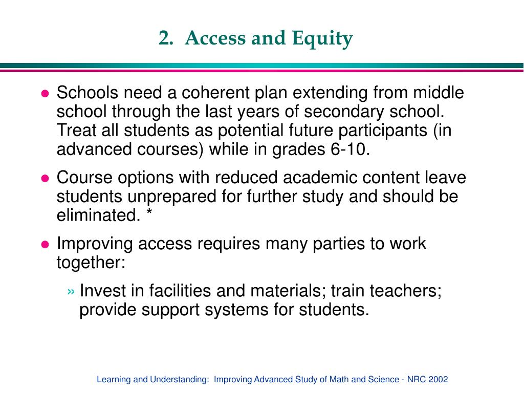 2.  Access and Equity