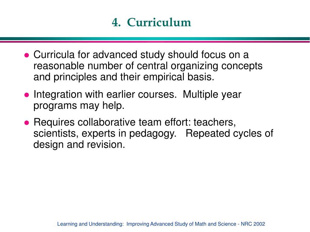 4.  Curriculum