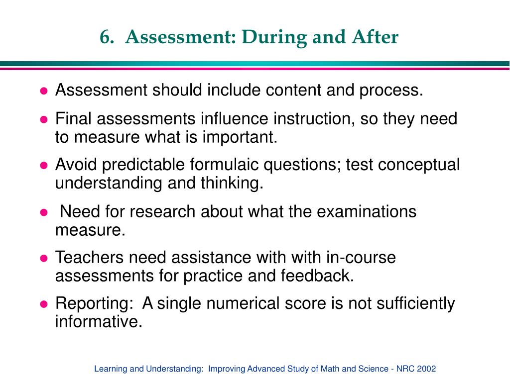 6.  Assessment: During and After