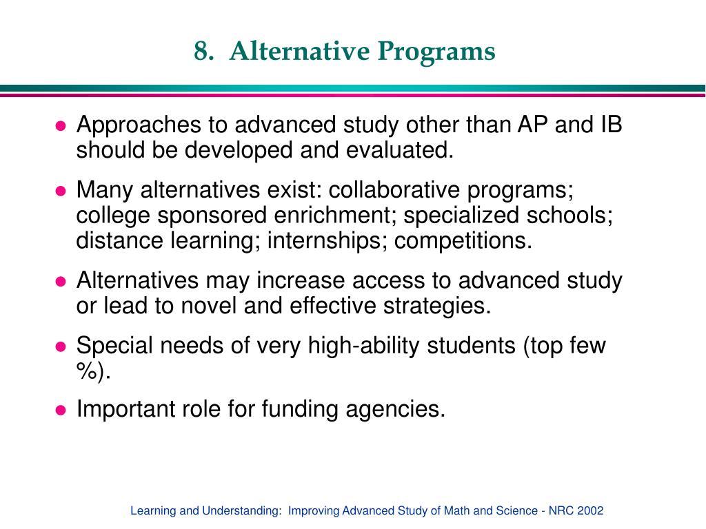 8.  Alternative Programs