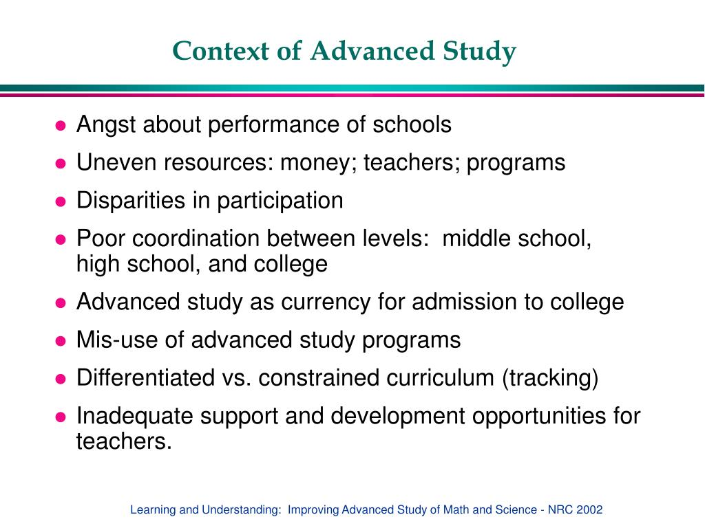 Context of Advanced Study