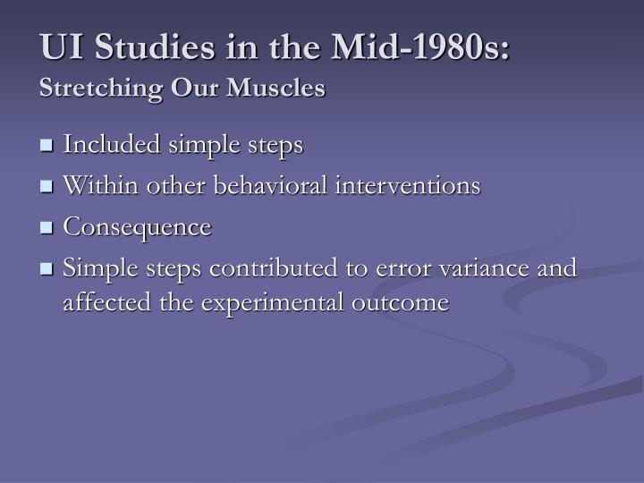 UI Studies in the Mid-1980s: