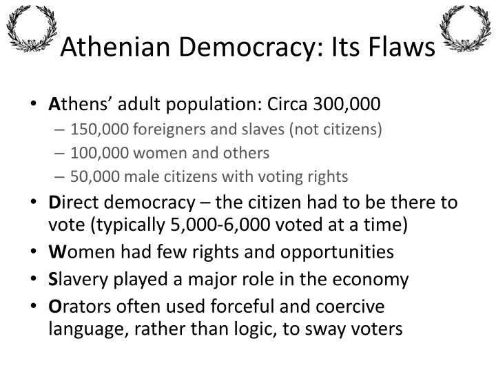 Athenian Democracy: Its Flaws