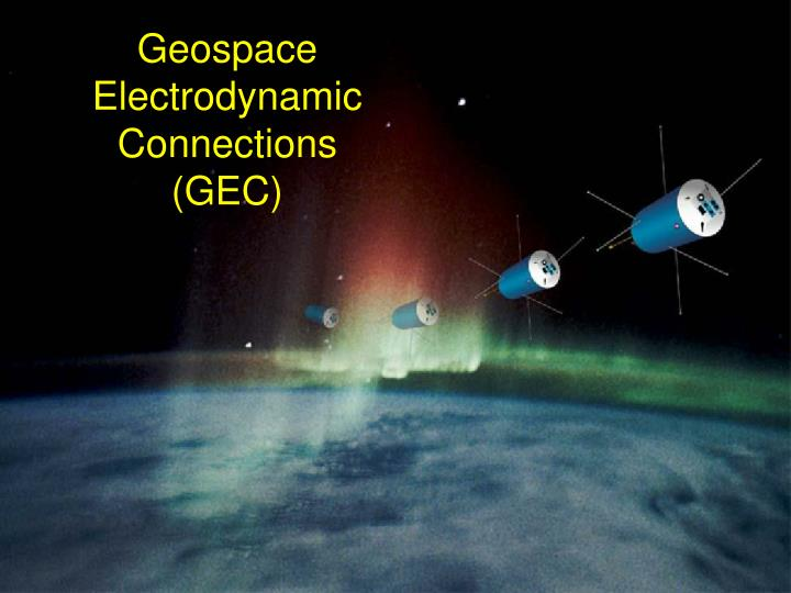 Geospace Electrodynamic Connections