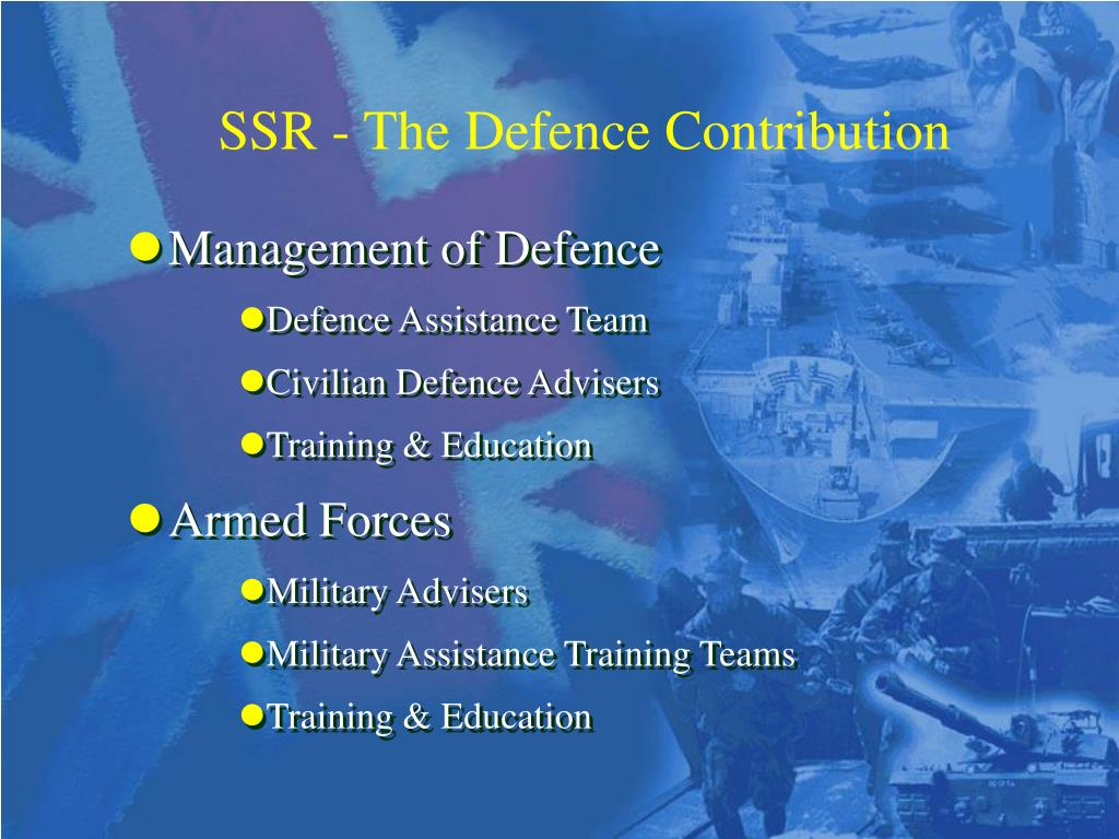 SSR - The Defence Contribution