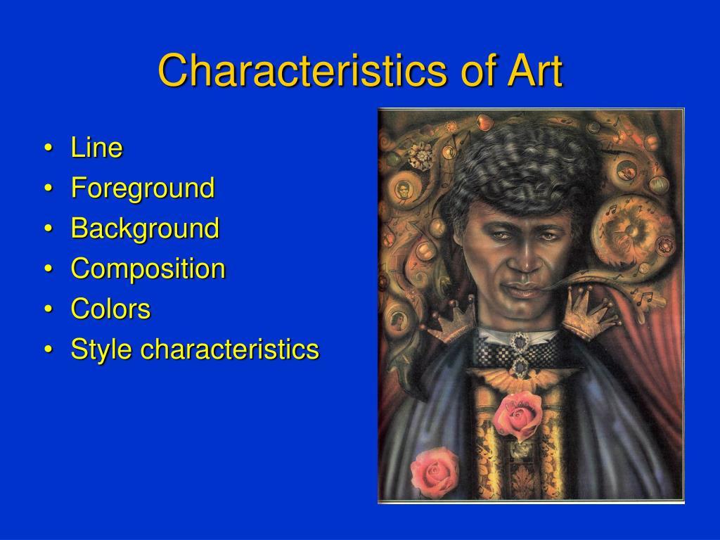 Characteristics of Art
