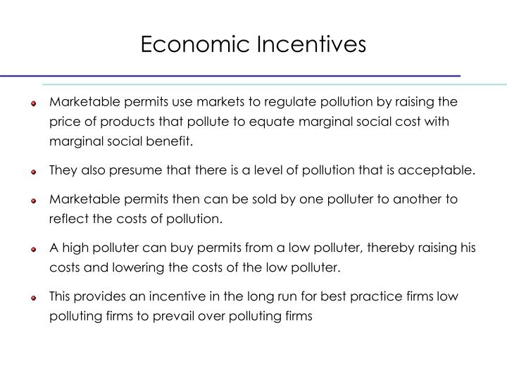 Economic Incentives