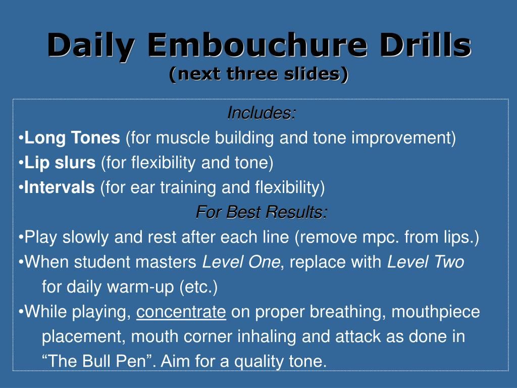 Daily Embouchure Drills