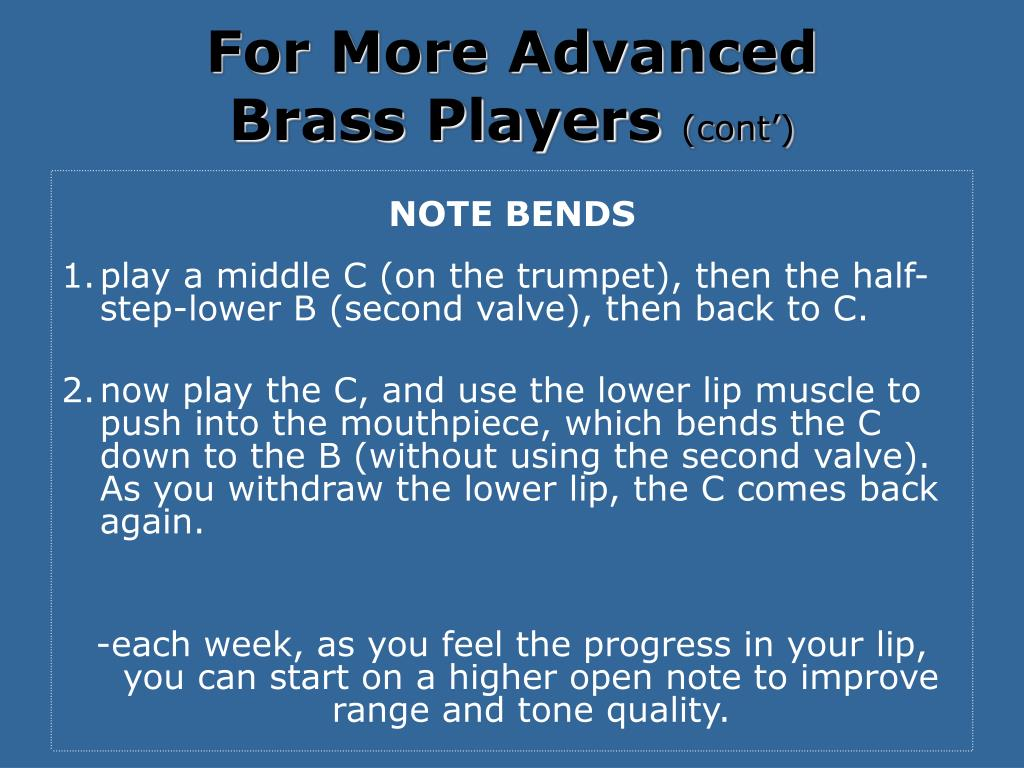 For More Advanced             Brass Players