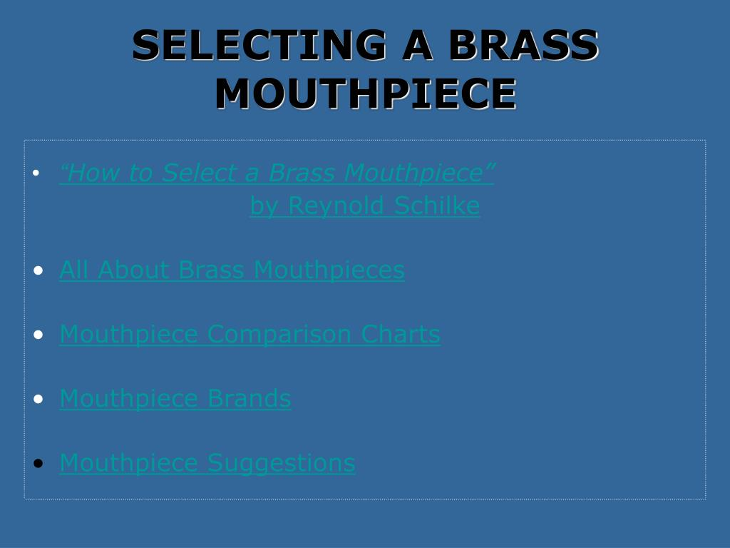 SELECTING A BRASS MOUTHPIECE