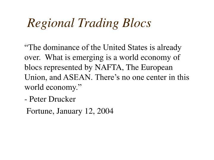 Regional Trading Blocs