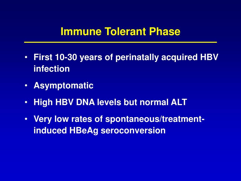 Immune Tolerant Phase