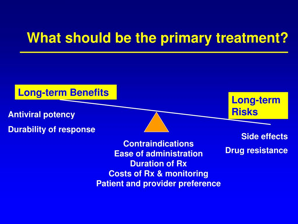 What should be the primary treatment?