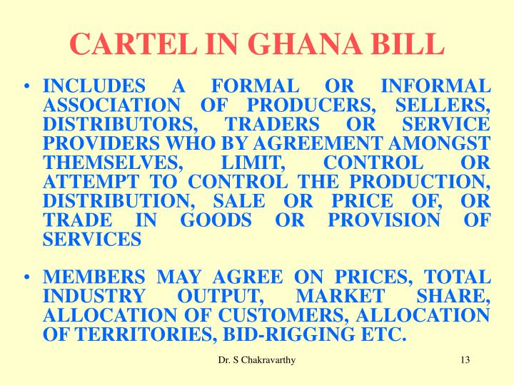 CARTEL IN GHANA BILL