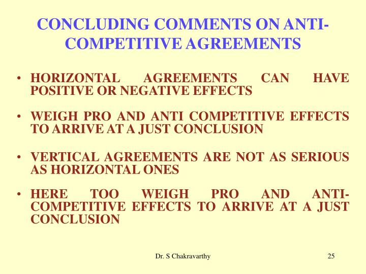CONCLUDING COMMENTS ON ANTI-COMPETITIVE AGREEMENTS