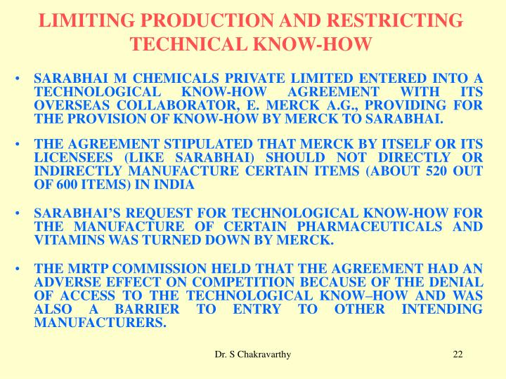 LIMITING PRODUCTION AND RESTRICTING TECHNICAL KNOW-HOW