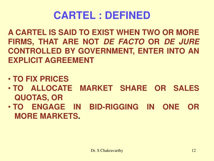 CARTEL : DEFINED