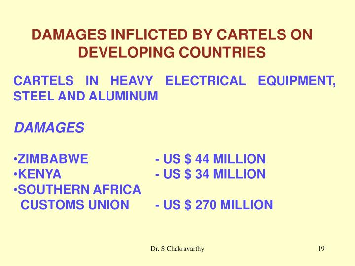 DAMAGES INFLICTED BY CARTELS ON DEVELOPING COUNTRIES