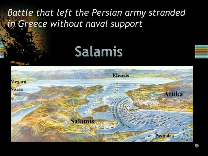 Battle that left the Persian army stranded in Greece without naval support