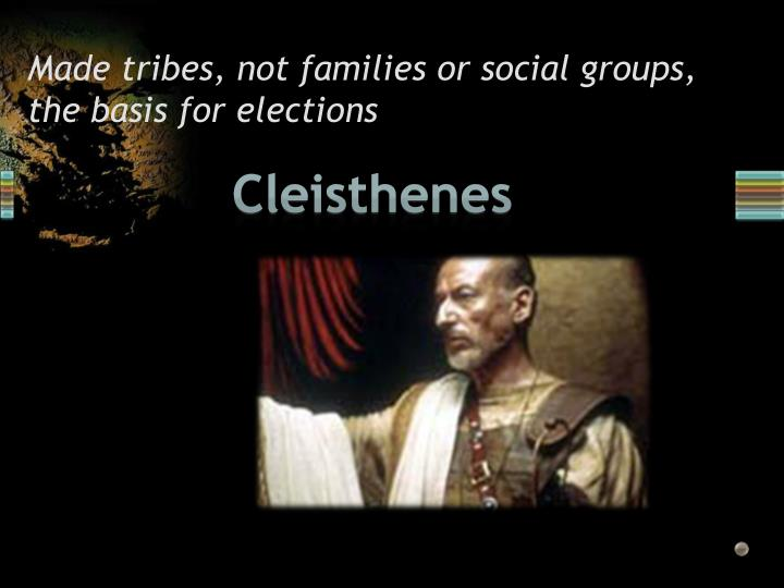 Made tribes, not families or social groups, the basis for elections