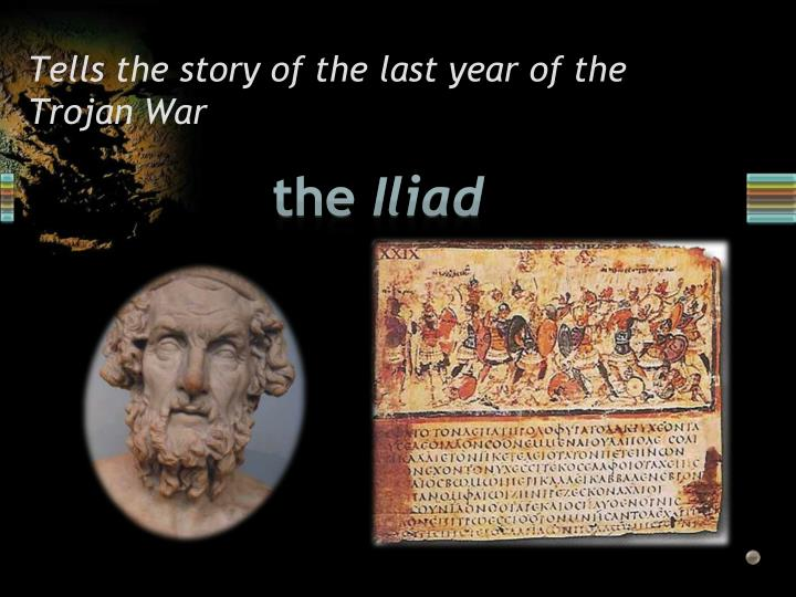 Tells the story of the last year of the Trojan War
