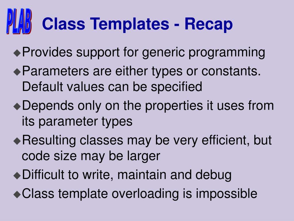 Class Templates - Recap