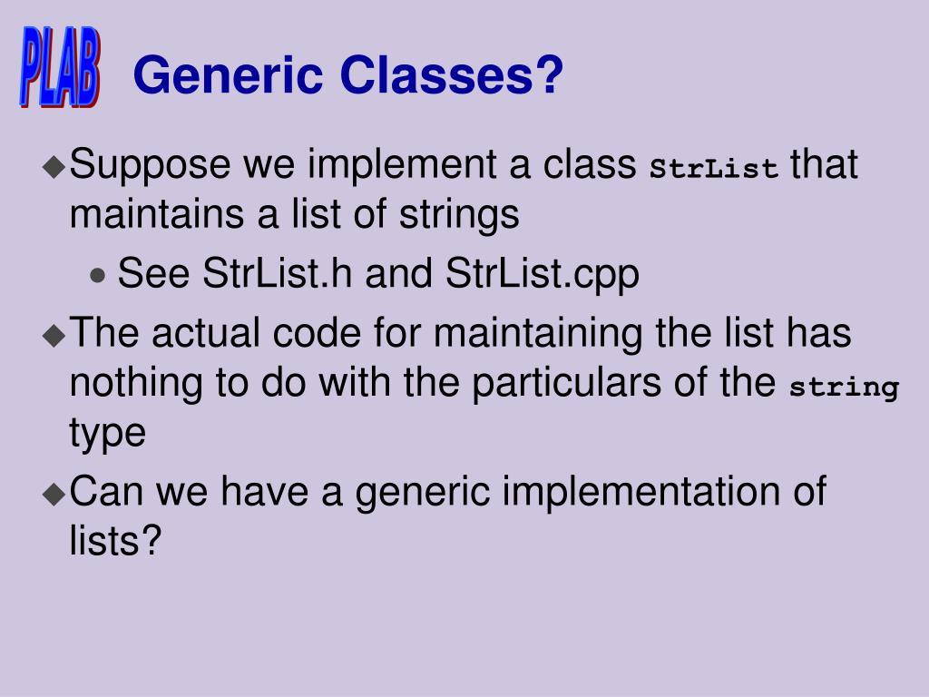 Generic Classes?