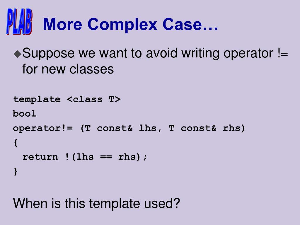 More Complex Case…