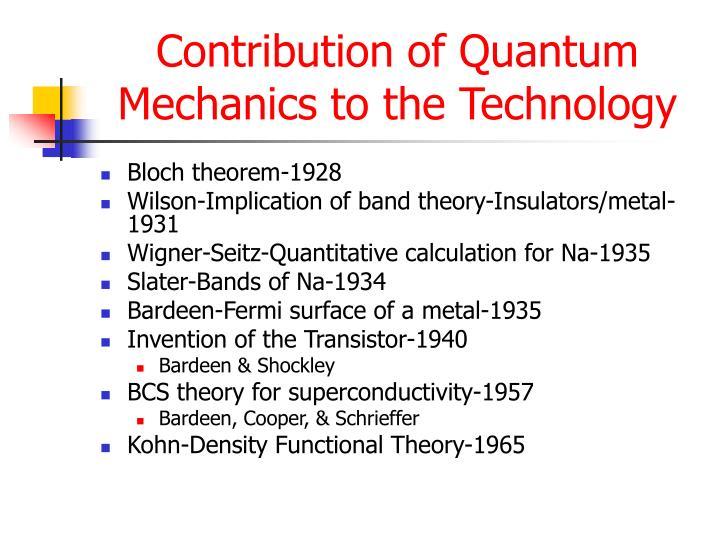 Contribution of Quantum Mechanics to the Technology