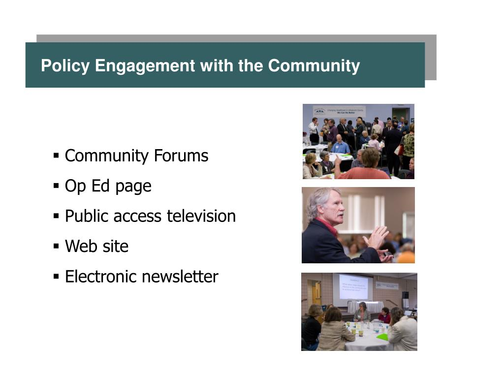 Policy Engagement with the Community