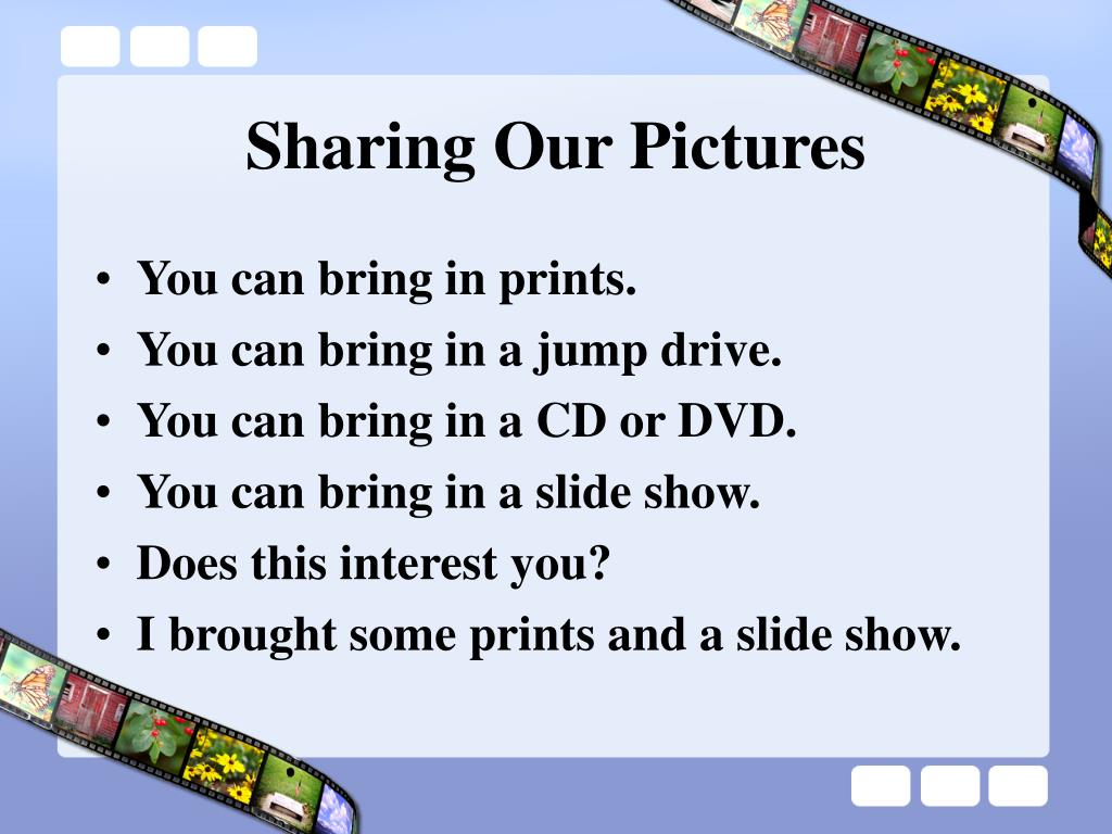 Sharing Our Pictures