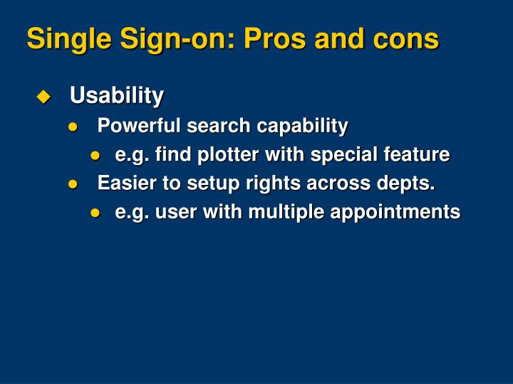 Single Sign-on: Pros and cons