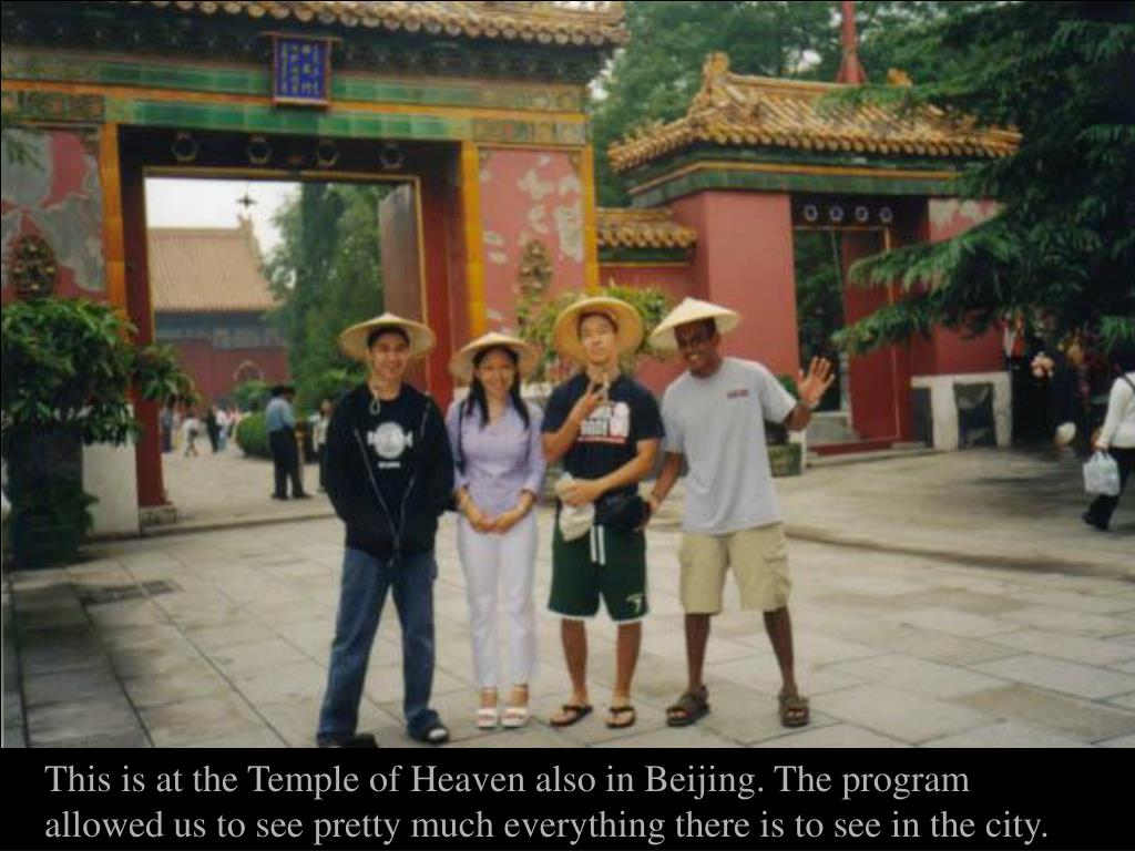 This is at the Temple of Heaven also in Beijing. The program allowed us to see pretty much everything there is to see in the city.