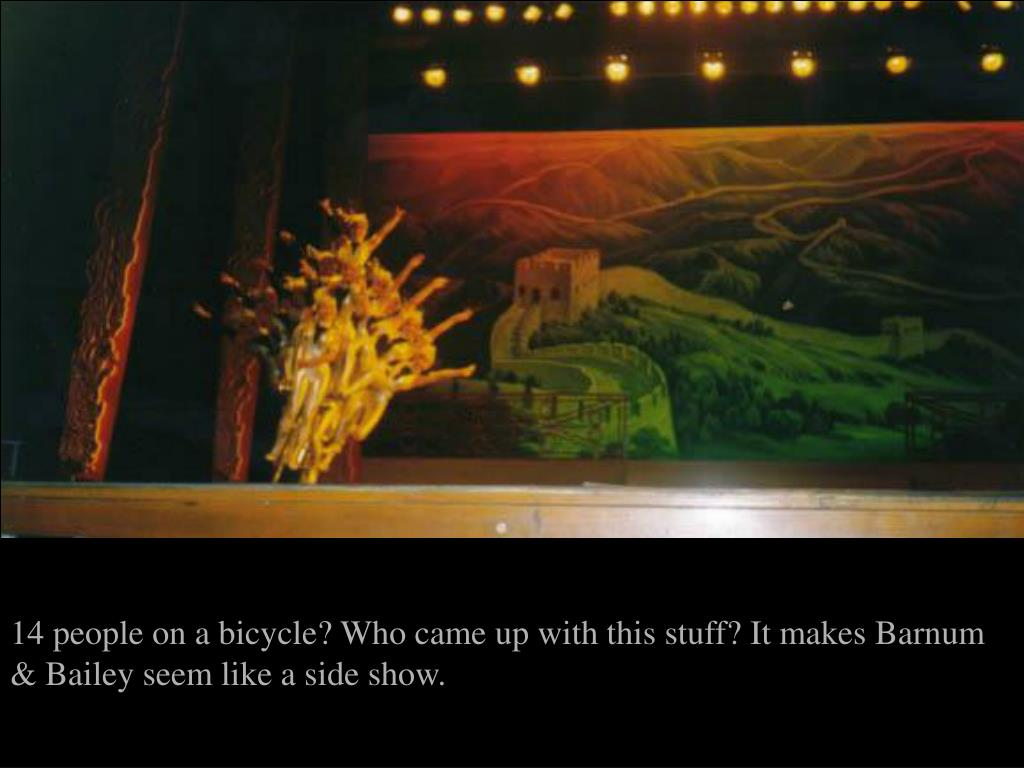14 people on a bicycle? Who came up with this stuff? It makes Barnum & Bailey seem like a side show.
