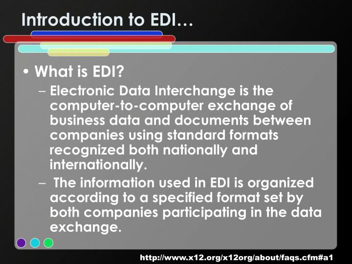 Introduction to EDI…