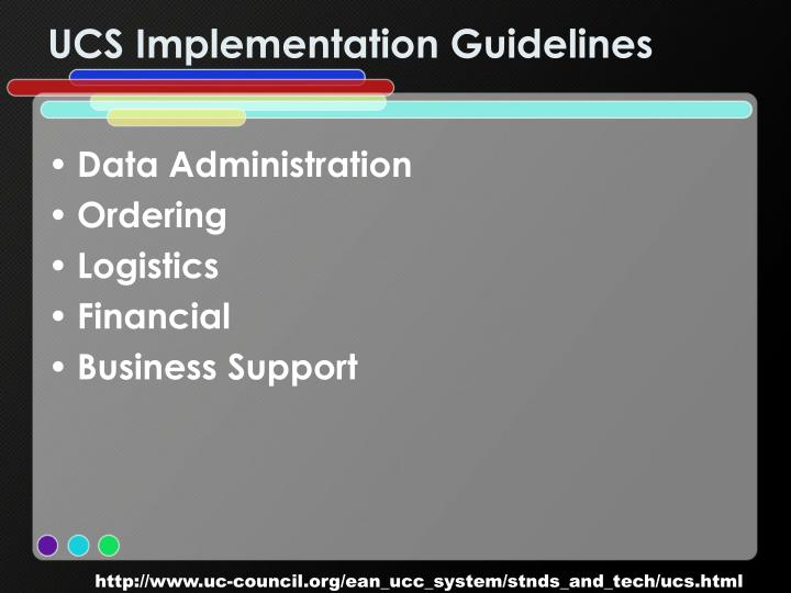 UCS Implementation Guidelines