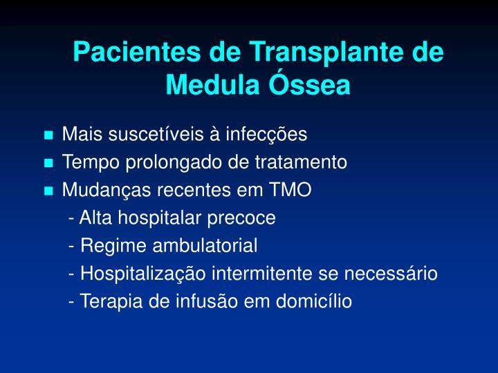 Pacientes de Transplante de Medula