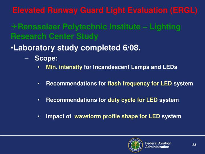 Elevated Runway Guard Light Evaluation (ERGL)