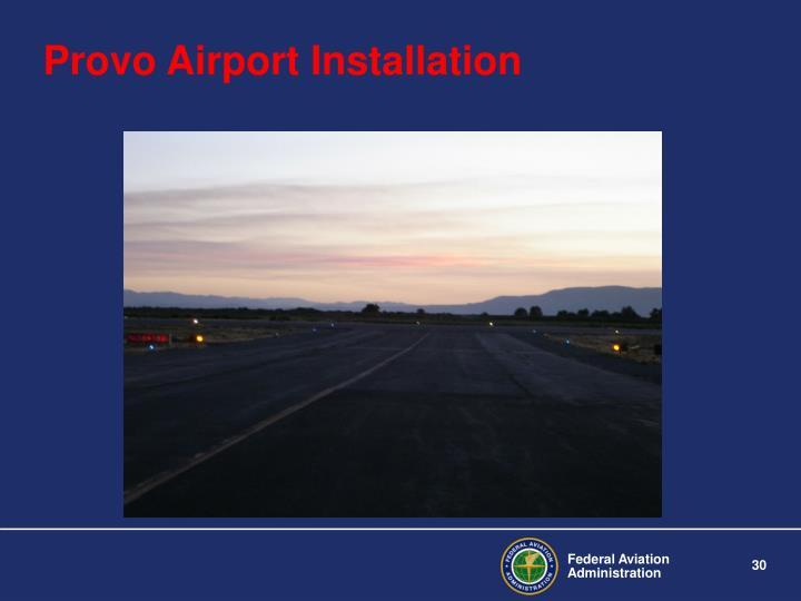 Provo Airport Installation