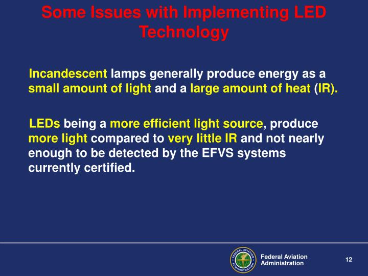 Some Issues with Implementing LED Technology